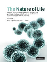 The Nature of Life: Classical and Contemporary Perspectives from Philosophy and Science (Hardback)