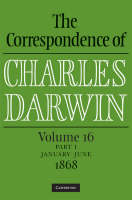 The Correspondence of Charles Darwin Parts 1 and 2 Hardback: Volume 16, 1868: Parts 1 and 2 - The Correspondence of Charles Darwin (Hardback)