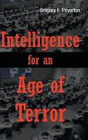Intelligence for an Age of Terror (Hardback)