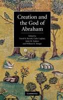 Creation and the God of Abraham (Hardback)