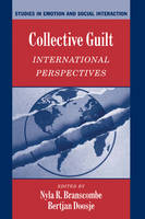 Studies in Emotion and Social Interaction: Collective Guilt: International Perspectives (Paperback)