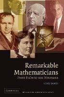 Remarkable Mathematicians: From Euler to von Neumann (Paperback)