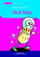 Starter Award in ICT: Next Steps - Cambridge International Examinations (Paperback)