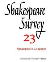 Shakespeare Survey - Shakespeare Survey Volume 23 (Paperback)