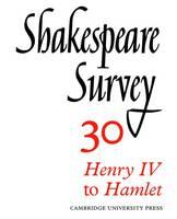 Shakespeare Survey - Shakespeare Survey Volume 30 (Paperback)