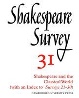 Shakespeare Survey - Shakespeare Survey Volume 31 (Paperback)