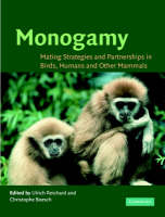 Monogamy: Mating Strategies and Partnerships in Birds, Humans and Other Mammals (Paperback)