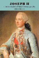 Joseph II: In the Shadow of Maria Theresa, 1741-1780 Volume 1 (Paperback)