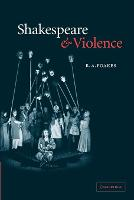 Shakespeare and Violence (Paperback)