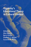 Vygotsky's Educational Theory in Cultural Context - Learning in Doing: Social, Cognitive and Computational Perspectives (Paperback)
