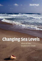 Changing Sea Levels: Effects of Tides, Weather and Climate (Paperback)