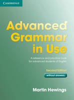 Advanced Grammar in Use without Answers (Paperback)