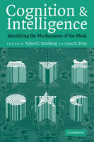 Cognition and Intelligence: Identifying the Mechanisms of the Mind (Paperback)