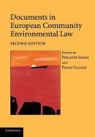 Documents in European Community Environmental Law (Paperback)