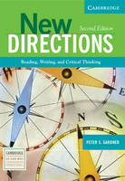Cambridge Academic Writing Collection: New Directions: Reading, Writing, and Critical Thinking