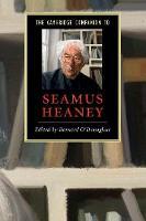 The Cambridge Companion to Seamus Heaney - Cambridge Companions to Literature (Paperback)