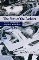 The Sins of the Fathers: The Law and Theology of Illegitimacy Reconsidered (Paperback)
