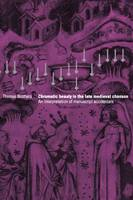 Chromatic Beauty in the Late Medieval Chanson: An Interpretation of Manuscript Accidentals (Hardback)