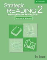 Strategic Reading 2 Teacher's Manual: Level 2: Building Effective Reading Skills (Paperback)