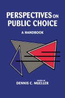 Perspectives on Public Choice: A Handbook (Paperback)