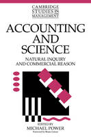 Accounting and Science: Natural Inquiry and Commercial Reason - Cambridge Studies in Management (Paperback)