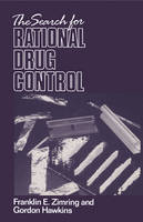 The Search for Rational Drug Control (Paperback)