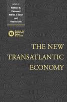 The New Transatlantic Economy (Hardback)
