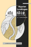 Cambridge Studies in Ecology: Riparian Landscapes (Paperback)