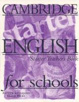 Cambridge English for Schools Starter Teacher's book: Starter (Paperback)