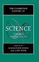 The Cambridge History of Science: Volume 1, Ancient Science - The Cambridge History of Science (Hardback)