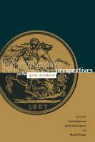 Modern Perspectives on the Gold Standard (Hardback)
