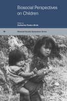 Biosocial Perspectives on Children - Biosocial Society Symposium Series (Paperback)