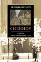 The Cambridge Companion to Chekhov - Cambridge Companions to Literature (Hardback)