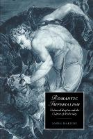 Romantic Imperialism: Universal Empire and the Culture of Modernity - Cambridge Studies in Romanticism (Paperback)