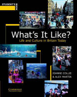 What's It Like? Student's Book: Life and Culture in Britain Today (Paperback)