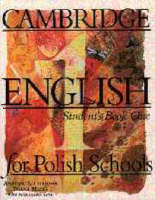 Cambridge English for Polish Schools Student's book 1 (Paperback)