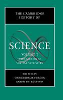 The Cambridge History of Science: Volume 7, The Modern Social Sciences - The Cambridge History of Science (Hardback)