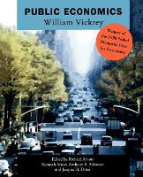 Public Economics: Selected Papers by William Vickrey (Paperback)