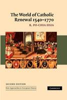 The World of Catholic Renewal, 1540-1770 - New Approaches to European History (Paperback)