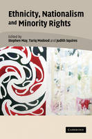Ethnicity, Nationalism, and Minority Rights (Paperback)