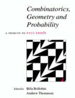Combinatorics, Geometry and Probability: A Tribute to Paul Erdoes (Paperback)