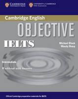 Objective IELTS Intermediate Workbook with Answers - Objective (Paperback)