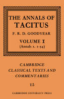 The Annals of Tacitus: Volume 1, Annals 1.1-54 - Cambridge Classical Texts and Commentaries (Paperback)
