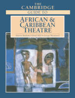 The Cambridge Guide to African and Caribbean Theatre (Paperback)