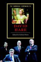 Cambridge Companions to Literature: The Cambridge Companion to David Hare (Paperback)