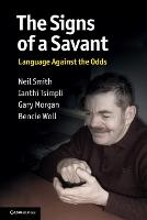 The Signs of a Savant: Language Against the Odds (Paperback)