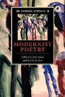 The Cambridge Companion to Modernist Poetry - Cambridge Companions to Literature (Paperback)