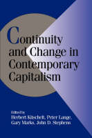 Cambridge Studies in Comparative Politics: Continuity and Change in Contemporary Capitalism (Hardback)