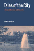 Tales of the City: A Study of Narrative and Urban Life (Paperback)