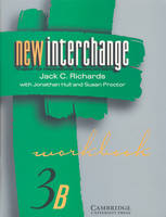 New Interchange Workbook 3B: English for International Communication (Paperback)